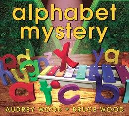 Book Alphabet mystery by Audrey Wood
