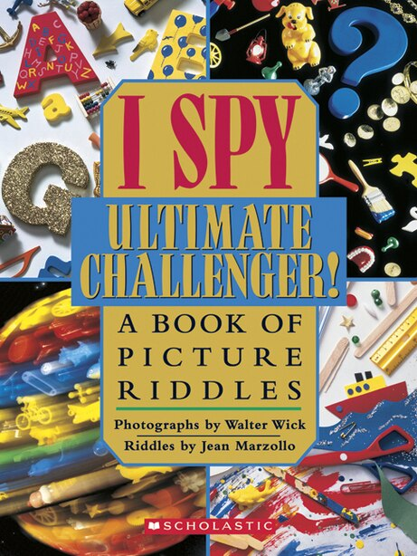 I Spy Pictures >> I Spy Ultimate Challenger A Book Of Picture Riddles