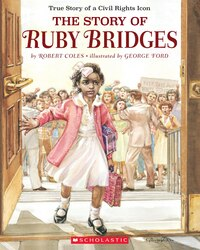 The Story of Ruby Bridges: 50th Anniversary Edition