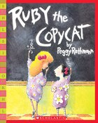 Ruby the Copycat: Ruby The Copycat
