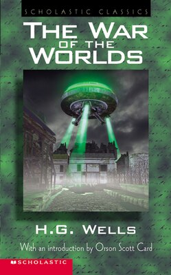 Book Scholastic Classics: The War of the Worlds by Orson Scott Card