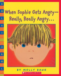 Book When Sophie Gets Angry by Molly Bang