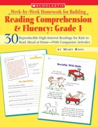 Week-by-Week Homework for Building Reading Comprehension and Fluency: Grade 1: 30 Reproducible High…