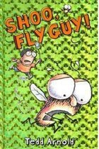 Fly Guy #3: Shoo, Fly Guy!: Fly Guy #03 Shoo Fly Guy