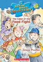 Jigsaw Jones Mystery #28: The Case of the Food Fight