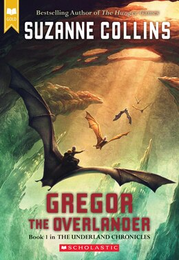 Book Gregor the Overlander: Book One in the Underland Chronicles: Book One in the Underland Chronicles by Suzanne Collins