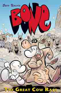 The Great Cow Race (bone #2): The Great Cow Race by Jeff Smith