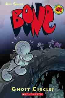 Bone #7: Ghost Circles by Jeff Smith