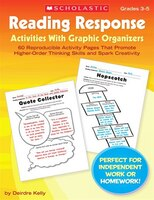 Reading Response Activities with Graphic Organizers: 60 Reproducible Activity Pages That Promote…