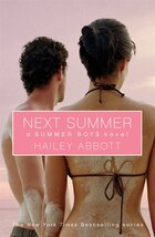 Next Summer: A Summer Boys Novel
