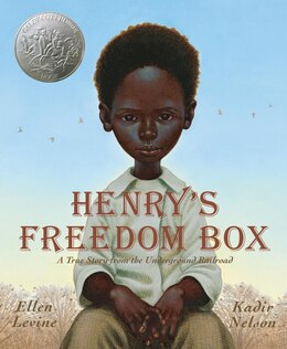 Book Henry's Freedom Box: A True Story From The Underground Railroad by Ellen Levine