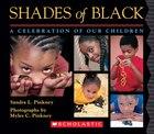 Shades of Black: Board Book