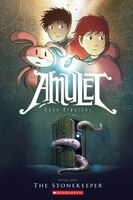The Amulet Book One: The Stonekeeper