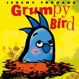 Book Grumpy Bird by Jeremy Tankard