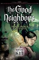 The Good Neighbors Book One: Kin
