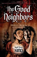 Good Neighbours Book Three: Kind