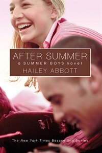 After Summer: A Summer Boys Novel