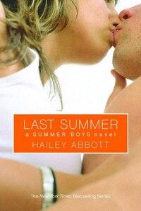 Last Summer: A Summer Boys Novel