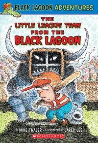 Black Lagoon Adventures #10: The Little League From the Black Lagoon