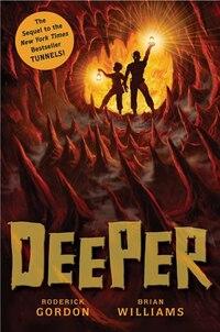 Deeper: Tunnels Book 2