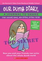 Our Dumb Diary: A Journal to Share: (For Laughs, Rage, and Stinky, Stinky Pets)