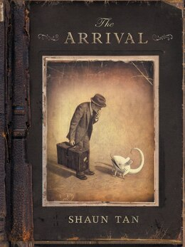 Book The Arrival by Shaun Tan