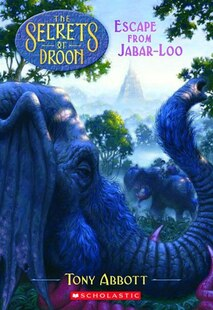 Secrets Of Droon #30: Escape From Jabar-loo