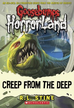Book Goosebumps Horrorland #2: Creep From the Deep by R L Stine