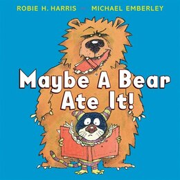 Book Maybe a Bear Ate It by Robie H Harris