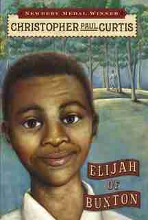 Elijah of Buxton de Christopher Paul Curtis