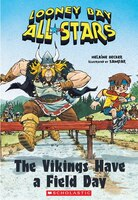 Looney Bay All-Stars #3: The Vikings Have a Field Day