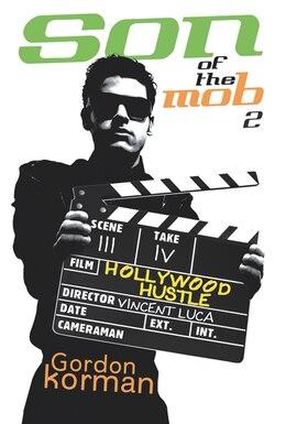 Book Son of the Mob 2: Hollywood Hustle: Hollywood Hustle by Gordon Korman