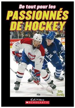 Book De tout pour les passionnés de hockey by Eric Zweig