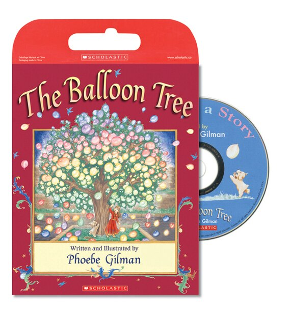 Tell Me A Story: Balloon Tree: Book and CD by Phoebe Gilman