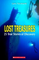 Lost Treasures: 25 True Stories of Discovery