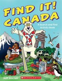 Find It! Canada: A Search and Find Activity Book