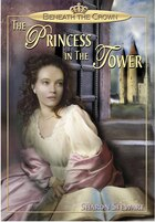 Beneath the Crown: The Princess in the Tower