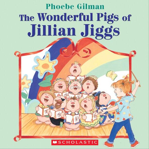 The Wonderful Pigs of Jillian Jiggs by Phoebe Gilman