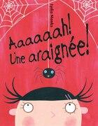 Aaaaaah! Une araignée!