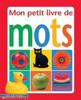 Book Mon Petit Livre De Mots by Chez Picthall