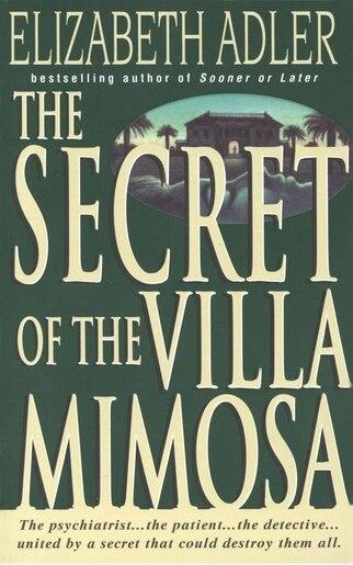 The Secret of the Villa Mimosa: A Novel by Elizabeth Adler