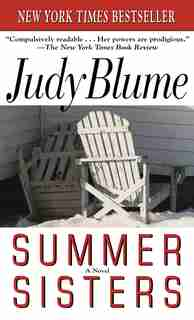 Summer Sisters: A Novel by Judy Blume