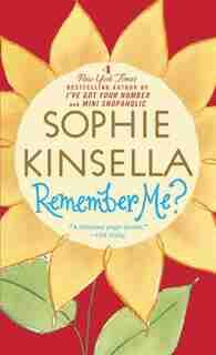 Remember Me?: A Novel by Sophie Kinsella