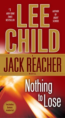 Book Nothing To Lose: A Jack Reacher Novel by Lee Child