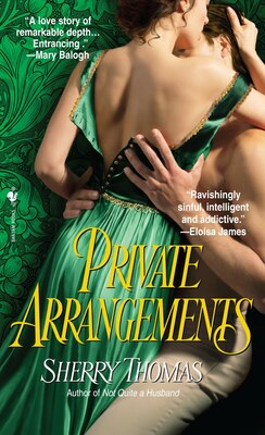 Book Private Arrangements by Sherry Thomas