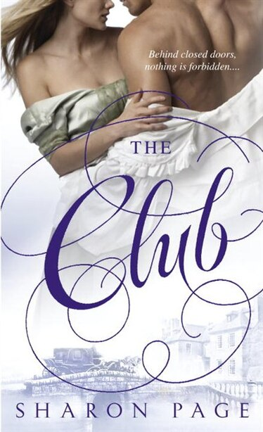 The Club: A Novel by Sharon Page