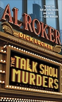 The Talk Show Murders: A Billy Blessing Novel: A Billy Blessing Novel