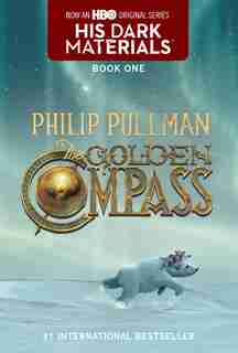His Dark Materials: The Golden Compass (book 1): His Dark Materials by Philip Pullman