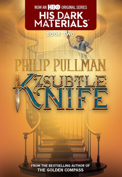 His Dark Materials: The Subtle Knife (book 2): His Dark Materials by Philip Pullman