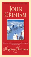 Skipping Christmas: A Novel